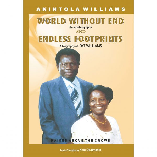 World Without End [+] Endless Footprints (by Akintola Williams & Kola Olutimehin) 1